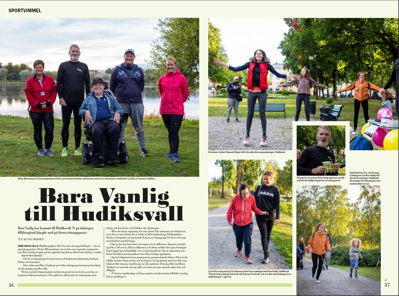En kollage med bilder från en tidiningsartikel med rubriken Bara Vanlig till Hudiksvall